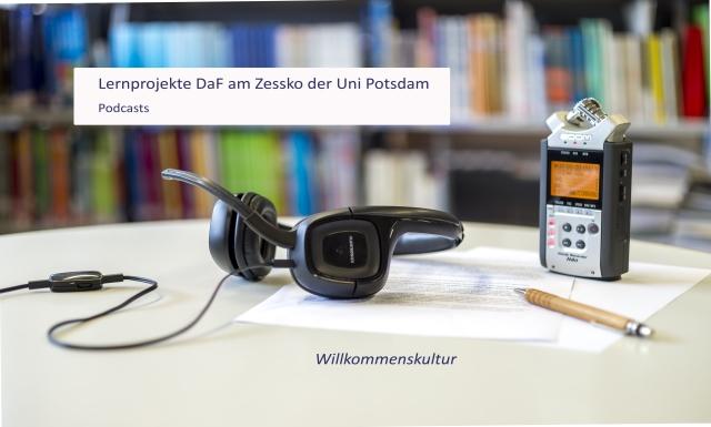Podcast DaF-Lernende Willkommenskultur