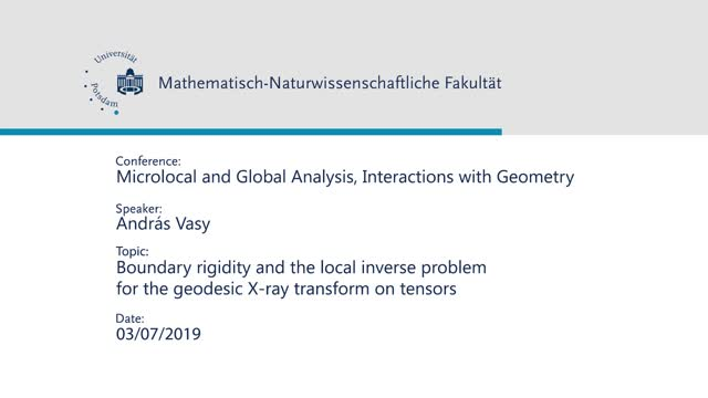 András Vasy - Microlocal and Global Analysis, Interactions with Geometry