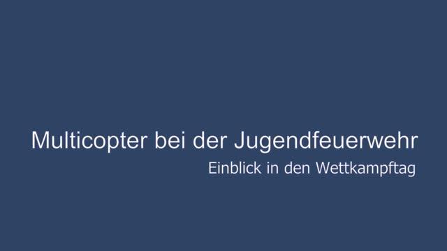 EvDIR Drohnenwettkampf der Jugendfeuerwehr Potsdam (Multikopter)