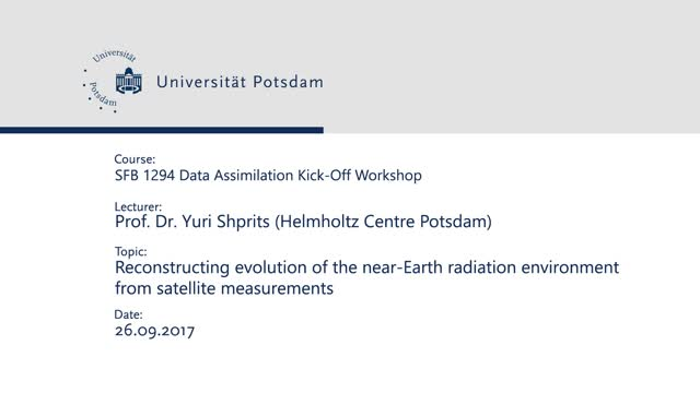 Yuri Shprits Reconstructing evolution of the near-Earth  radiation environment form satellite  measurements